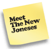 Check out The New Joneses
